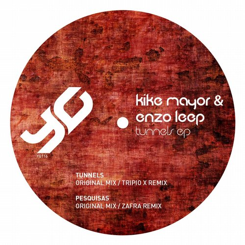 Enzo Leep, Kike Mayor – Tunnels EP [YG116]